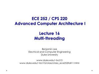 ECE 252 / CPS 220  Advanced Computer Architecture I Lecture  16 Multi-threading