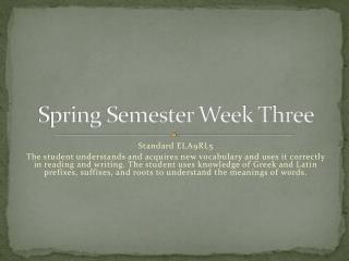 Spring Semester Week Three