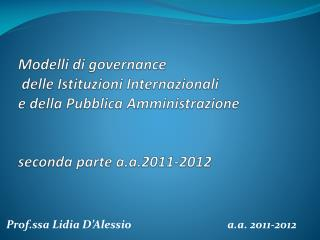 Prof.ssa Lidia D�Alessio                                     a.a.  2011-2012