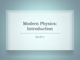 Modern Physics: Introduction