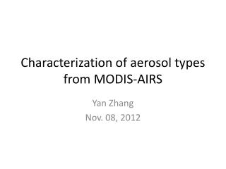 Characterization of aerosol types from MODIS-AIRS