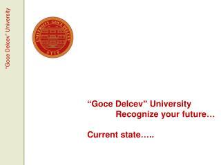 """Goce Delcev"" University"