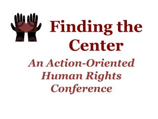 An Action-Oriented Human Rights Conference