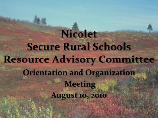 Nicolet Secure Rural Schools Resource Advisory Committee