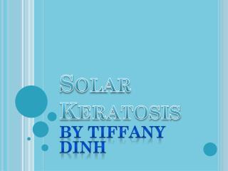 Solar  Keratosis