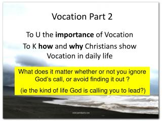 Vocation Part 2