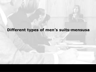 Different types of men's suits-mensusa