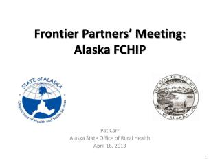 Frontier Partners' Meeting: Alaska FCHIP