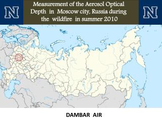 Measurement of the Aerosol Optical                     Depth  in  Moscow city, Russia during