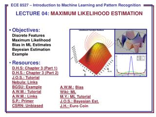 LECTURE  04:  MAXIMUM LIKELIHOOD ESTIMATION