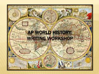 AP World History:  Writing Workshop