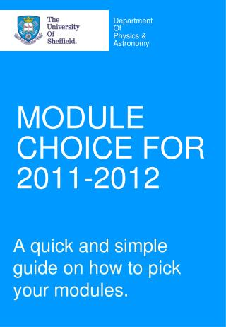 MODULE CHOICE FOR 2011-2012