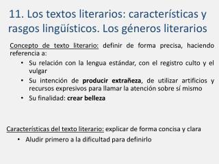 11. Los textos literarios: características y rasgos lingüísticos. Los géneros literarios