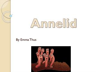 Annelid