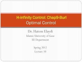 H-infinity Control: Chap9-Burl Optimal Control