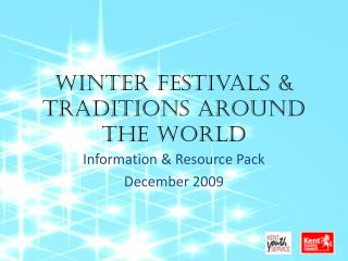Winter festivals  Traditions Around the World