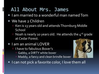 All About Mrs. James