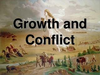 Growth and Conflict