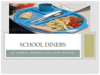 School diners
