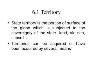 6.1 Territory