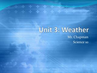 Unit 3: Weather