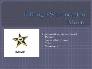 Editing a Screencast in iMovie