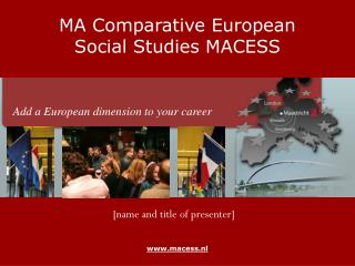 MA Comparative European Social Studies MACESS