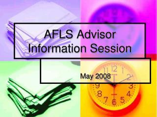 AFLS Advisor  Information Session