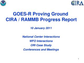 GOES-R Proving Ground   CIRA / RAMMB Progress Report