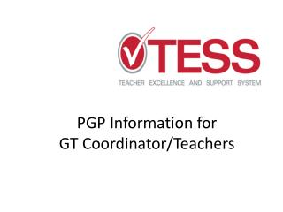 PGP Information for  GT Coordinator/Teachers