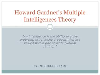Howard Gardner's Multiple Intelligences Theory