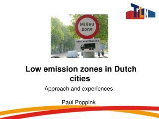Low  emission  zones in  Dutch  cities