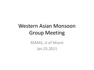 Western Asian Monsoon Group Meeting