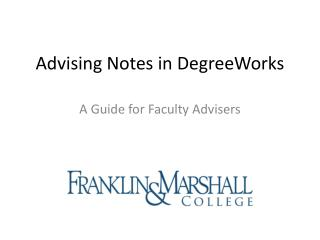 Advising Notes in  DegreeWorks