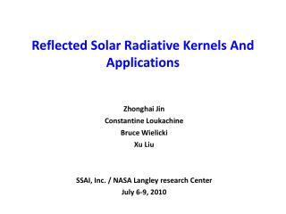 Reflected  Solar  Radiative  Kernel s  And Applications
