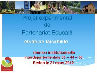 Projet expérimental  de  Partenariat Educatif