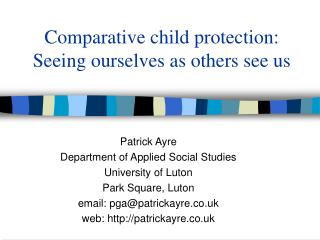 Comparative child protection: Seeing ourselves as others see us