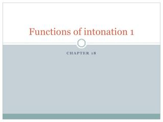 Functions of intonation 1