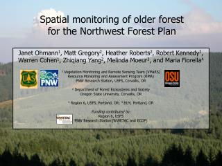 Spatial monitoring of  older  forest  for the Northwest Forest Plan