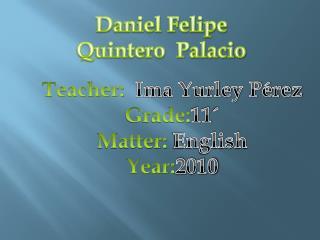 Daniel Felipe  Quintero  Palacio