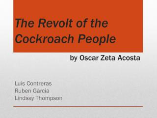The Revolt of the Cockroach People by Oscar Zeta Acosta