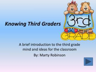 Knowing Third Graders