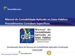 Manual de Contabilidade Aplicada no Setor P�blico:  Procedimentos Cont�beis Espec�ficos