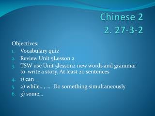 Chinese 2  2.  27 -3- 2