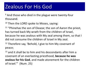 Zealous For His God