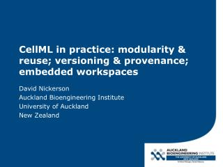 CellML in practice: modularity & reuse; versioning & provenance; embedded workspaces
