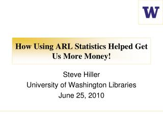 How Using ARL Statistics Helped Get Us More Money!
