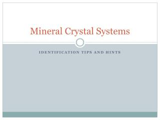 Mineral Crystal Systems