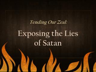 Tending Our Zeal: