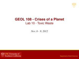 GEOL 108 - Crises of a Planet Lab  10  -  Toxic Waste